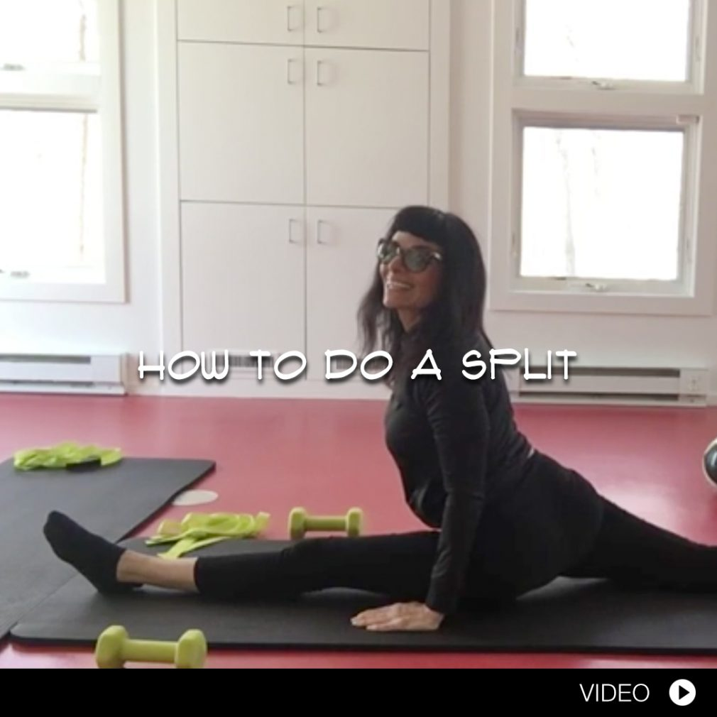 HOW TO DO A SPLIT